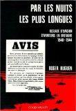 Par les nuits les plus longues: Reseaux d'evasion d'aviateurs en Bretagne, 1940-1944 (French...