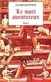 Le mort aventureux (French Edition)
