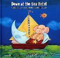 Down at the Sea Hotel