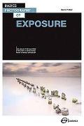 Basics Photography: Exposure