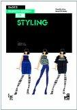 Basics Fashion Design: Styling