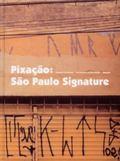 Pixacao Sao Paulo Signature