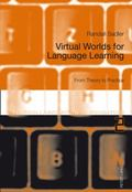 Virtual Worlds for Language Learning: From Theory to Practice (Telecollaboration in Education)