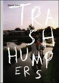 Harmony Korine: the Trash Humpers