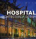 Masterpieces: Hospital Architecture and Design