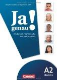 JA Genau!: Kurs- Und Ubungsbuch MIT Losungen Und CD A2 Band 2 (German Edition)