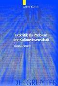 Textkritik Als Problem Der Kulturwissenschaft Tristan-lekturen