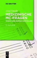 Medizinische MC-Fragen : Rasch und einfach Erstellen