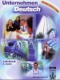 Unternehmen Deutsch: Lehrbuch, Einsprachig