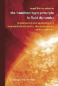 Hamilton-Type Principle in Fluid Dynamics Fundamentals And Applications to Magnetohydrodynam...
