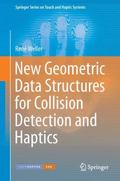 New Geometric Data Structures for Collision Detection and Haptics (Springer Series on Touch ...
