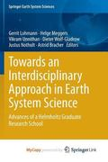 Towards an Interdisciplinary Approach in Earth System Science : Advances of a Helmholtz Grad...