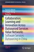 Collaboration, Learning and Innovation Across Outsourced Services Value Networks : Software ...