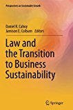 Law and the Transition to Business Sustainability (Perspectives on Sustainable Growth)