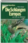 Schlangen Europas (The Snakes of Europe)