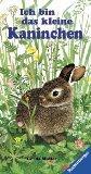 Ich bin das kleine Kaninchen. ( Ab 2 J.).