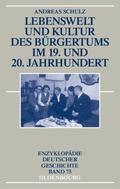 Lebenswelt und Kultur des B�rgertums im 19. und 20. Jahrhundert