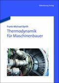 Thermodynamik fr Maschinenbauer