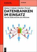 Datenbanken Im Einsatz : Analyse, Modellbildung und Umsetzung