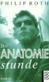 Die Anatomiestunde. Roman.