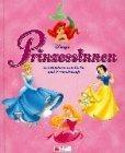 Disneys Prinzessinnen. Geschichten von Liebe und Freundschaft.