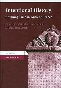 Intentional History : Spinning Time in Ancient Greek