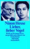 Lieber, lieber Vogel. Briefe an Hermann Hesse.