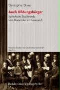 Auch Bildungsburger Katholische Studierende Und Akademiker Im Kaiserreich