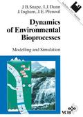 Dynamics of Environmental Bioprocesses Modelling and Simulation