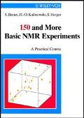 150 And More Basic Nmr Experiments A Practical Course