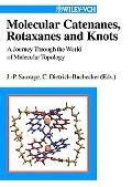 Molecular Catenanes, Rotaxanes and Knots A Journey Through the World of Molecular Topology