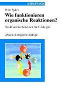 Wie Funktionieren Organische Reaktionen? Reaktionsmechanismen Fur Einsteiger