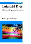 Industrial Dyes Chemistry, Properties, Applications