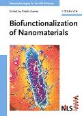 Biofunctionalization of Nanomaterials Nanotechnologies for the Life Sciences