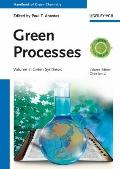 Green Processes : Green Synthesis