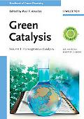 Handbook of Green Chemistry - Green Catalysis: Volume 1 - Homogeneous Catalysis