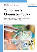 Tomorrow's Chemistry Today: Concepts in Nanoscience, Organic Materials and Environmental Che...