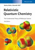 Relativistic Quantum Chemistry 2E the Fundamental Theory of Molecular Science