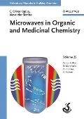 Methods and Principles in Medicinal Chemistry: Microwaves in Organic and Medicinal Chemistry