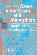 Waves in the Ocean and Atmosphere Introduction to Wave Dynamics