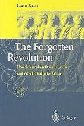 Forgotten Revolution The Forgotten Revolution