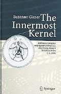 Innermost Kernel Depth Psychology and Quantum Physics; Wolfgang Pauli's Dialogue with C. G. ...