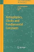 Astrophysics, Clocks And Fundamental Constants