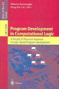 Program Development In Computational Logic A Decade Of Research Advances In Logic-based Prog...