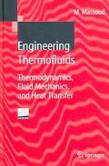 Engineering Thermofluids Thermodynamics, Fluid Mechanics, And Heat Transfer