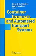 Container Terminals And Automated Transport Systems Logistics Control Issues And Quantitativ...