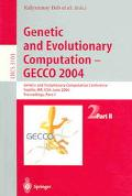 Genetic And Evolutionary Computation- GECCO 2004 Genetic And Evolutionary Computation Confer...