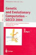 Genetic And Evolutionary Computation GECCO 2004, Genetic And Evolutionary Computation Confer...