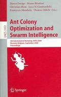 Ant Colony Optimization And Swarm Intelligence 4th International Workshop, Ants 2004, Brusse...
