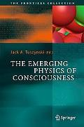 Emerging Physics of Consciousness